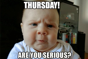 Thursday seriously