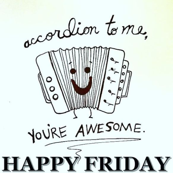accordion-to-me-happy-friday