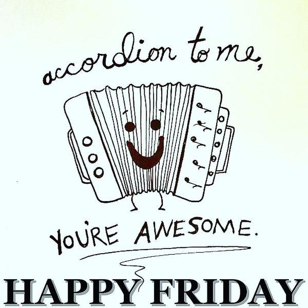 accordion-to-me-happy-friday
