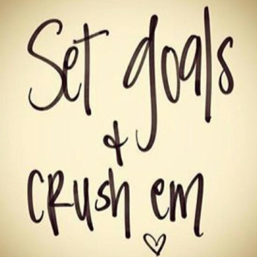 SK - Set goals and crush em