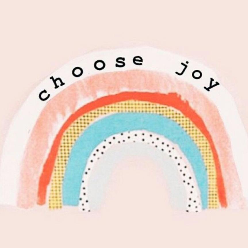 SK - Choose joy.