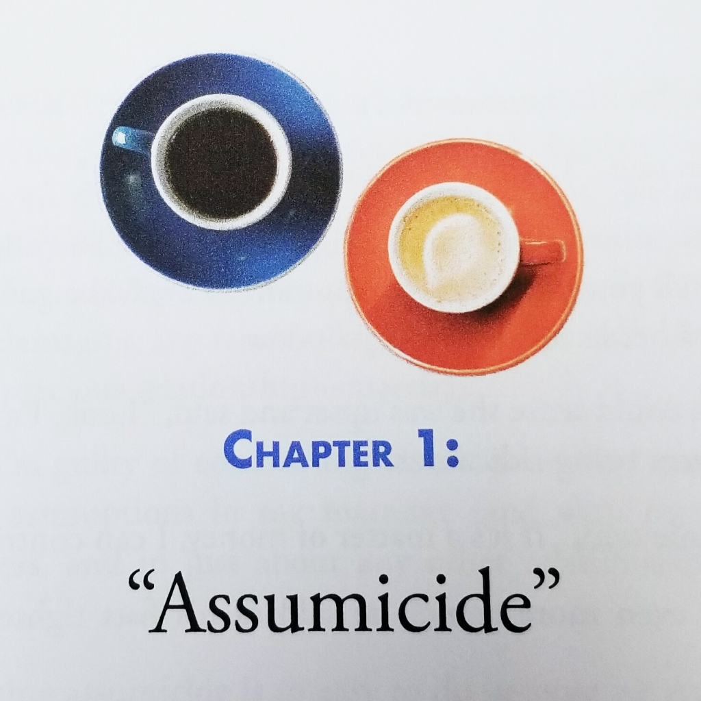 Becoming Us - Chapter 1: Assumicide