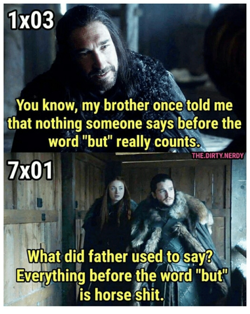 """Everything before the word """"but"""" is horse shit."""