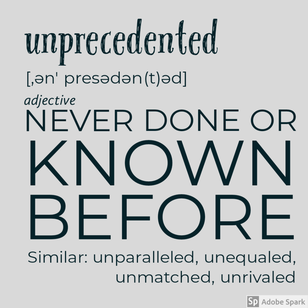 unprecedented definition