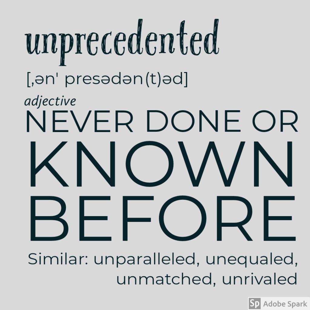unprecedented definition