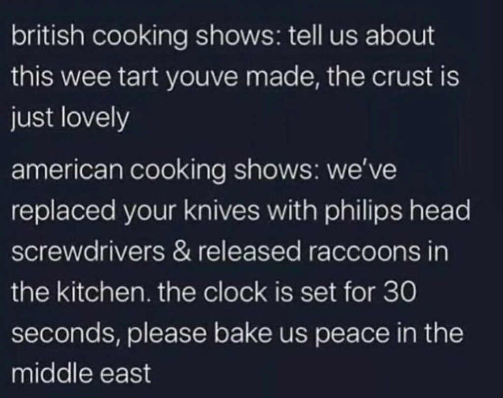 British Cooking show vs American cooking show