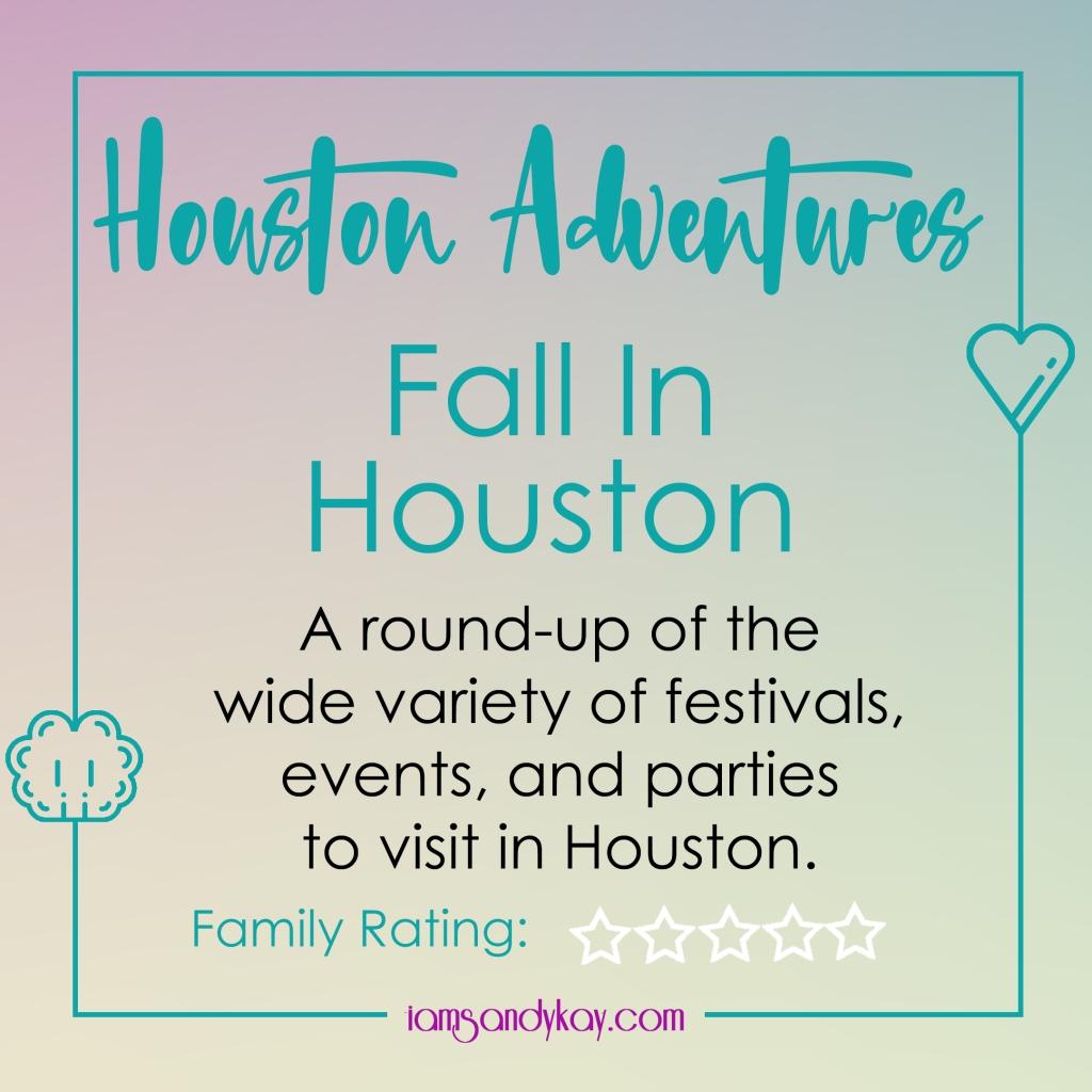 Houston Adventures - Fall in Houston